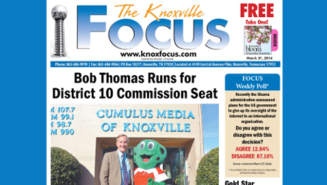 Knoxville Focus for March 31, 2014