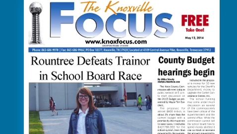Knoxville Focus for May 12, 2014