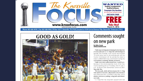 The Knoxville Focus for March 21, 2016