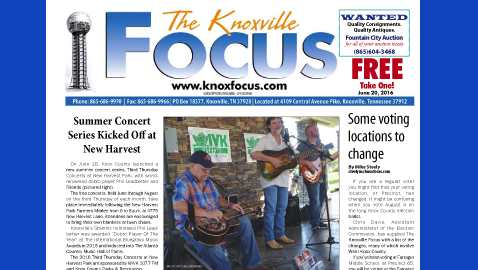 The Knoxville Focus for June 20, 2016