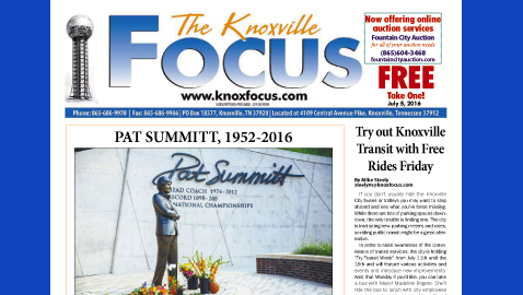 The Knoxville Focus for July 5, 2016