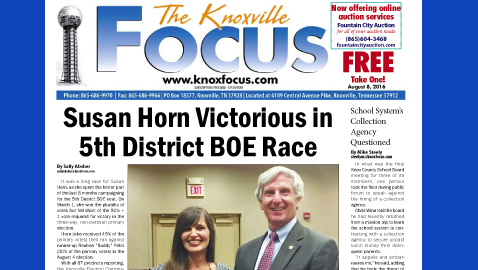 The Knoxville Focus for August 8, 2016