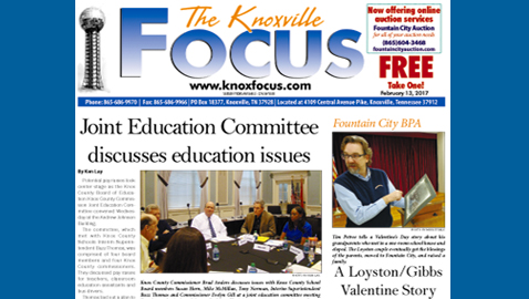 The Knoxville Focus for February 13, 2017