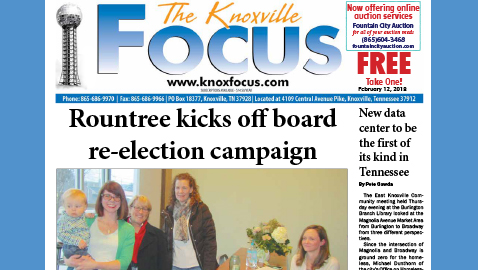 The Knoxville Focus for February 12, 2018