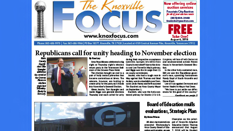 The Knoxville Focus for August 6, 2018