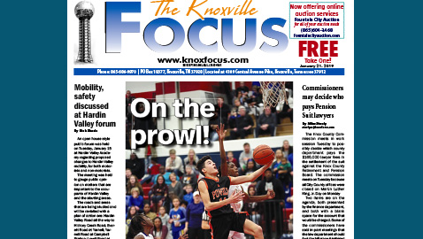 The Knoxville Focus for January 21, 2019