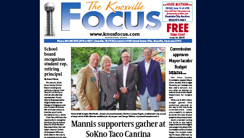 The Knoxville Focus for June 10, 2019