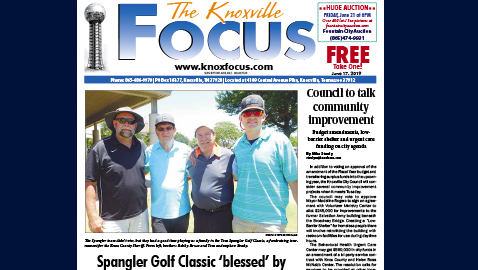 The Knoxville Focus for June 17, 2019