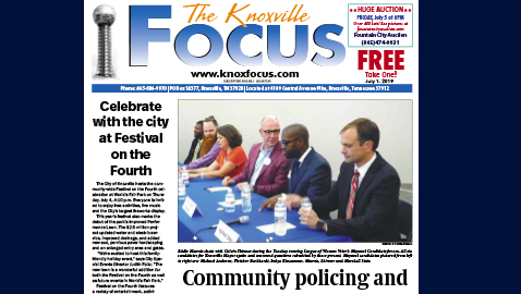 The Knoxville Focus for July 1, 2019