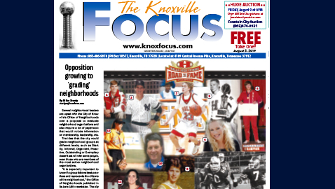 The Knoxville Focus for August 5, 2019