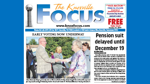 The Knoxville Focus for October 21, 2019