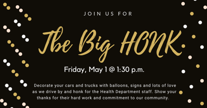 Join The Big Honk to thank the Knox County Health Department – Friday, May 1 at 1:30