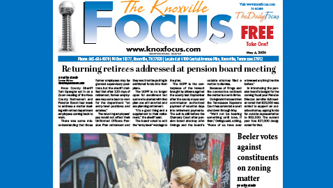 The Knoxville Focus for May 4, 2020