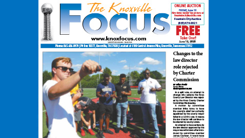 The Knoxville Focus for June 15, 2020