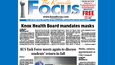 The Knoxville Focus for July 6, 2020