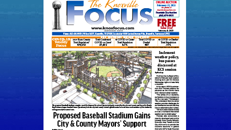 The Knoxville Focus for February 8, 2021